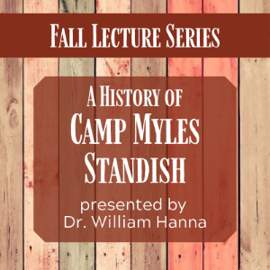 Veterans Day Lecture: A History of Camp Myles Standish
