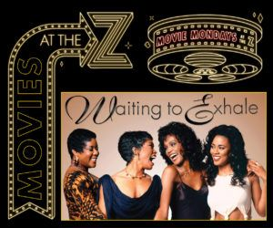 Movie Mondays: Waiting To Exhale
